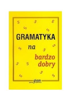 Gramatyka na bardzo dobry