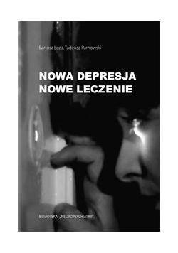 Nowa depresja Nowe leczenie