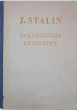 Zagadnienia Leninizmu ,1949r.