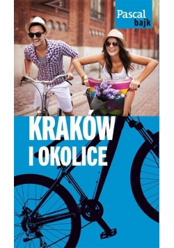 Pascal Bajk. Kraków i okolice na rowerze