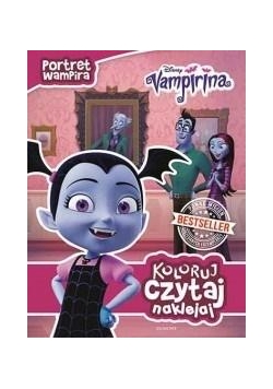 Koloruj,czytaj,naklejaj.Portret wampira.Vampirina