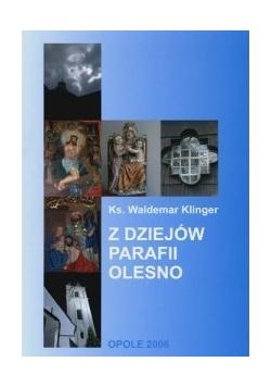 Z dziejów parafii Olesno