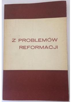 Z problemów reformacji