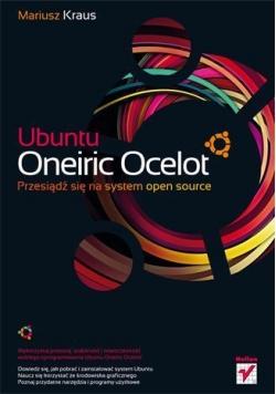 Ubuntu Oneiric Ocelot. Przesiądź się...