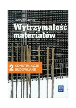 Wytrzymałość materiałów 2 Podręcznik Konstrukcje budowlane
