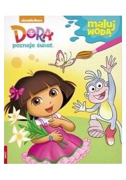 Maluj wodą. Dora poznaje świat