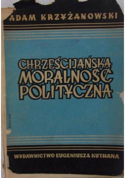 Chrześcijańska moralność polityczna, 1948r.