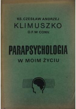 Parapsychologia w moim życiu