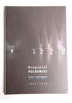 Ślady przemiany 1985-2010