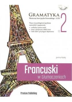 Francuski w tłumaczeniach. Gramatyka 2 + CD