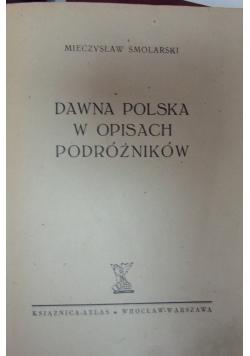 Dawna Polska w opisach podróżników  1946 r.