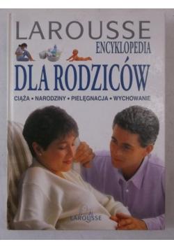 Larousse. Encyklopedia dla rodziców