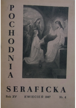 Pochodnia Seraficka, 1947r.