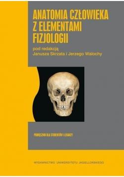 Anatomia człowieka z elementami fizjologii