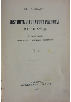 Historya literatury polskiej wieku XVI - go. 1906 r.
