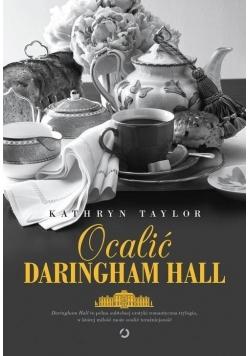 Ocalić Daringham Hall, Nowa