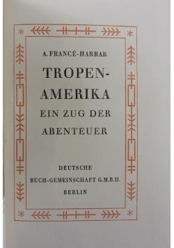 Trope-Aamerika, 1928 r.