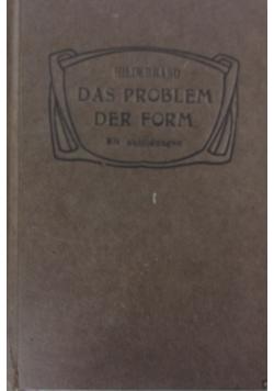 Das Problem der Form in der Bildenden Kunst, 1918 r.