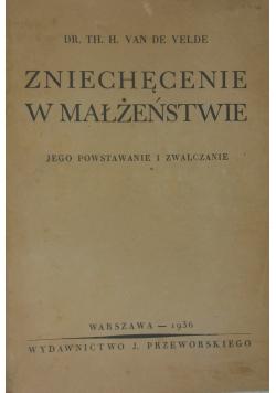 Zniechęcenie w małżeństwie, 1936 r.