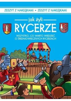 Jak żyli Rycerze