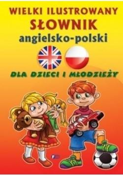 Wielki ilustrowany słownik angielsko-polski w.2015