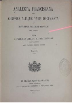 Analecta Franciscana sive chronica aliaque varia documenta, I  1895r.