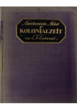 Amerikanische Mobel der Kolonialzeit, 1917 r.