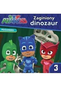 Pidżamersi 3. Zaginiony dinozaur