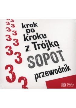 Krok po kroku z Trójką Sopot Przewodnik