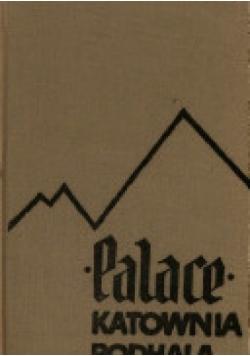 PALACE. KATOWNIA PODHALA