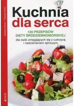 Kuchnia dla serca 120 przepisów diety...