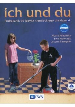 ich und du Podręcznik do języka niemieckiego dla klasy 6