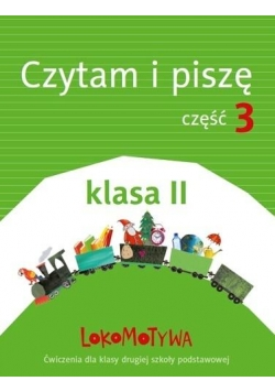 Lokomotywa 2 Czytam i piszę cz.3 w.2018 GWO