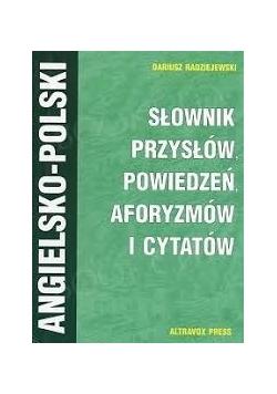 Angielski Słownik przysłów, powiedzeń, aforyzmów i cytatów