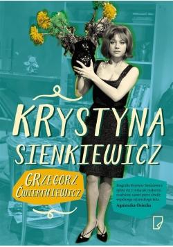 Krystyna Sienkiewicz. Różowe zjawisko