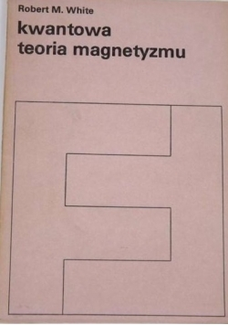 Kwantowa teoria magnetyzmu