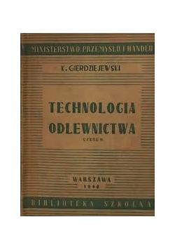 Technologia odlewnictwa, 1948 r.