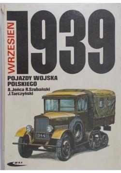Jońca Adam - Wrzesień 1939 pojazdy Wojska Polskiego. Barwa i broń