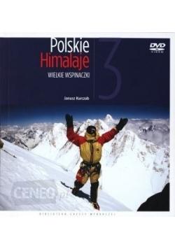 Polskie Himalaje . Wielkie wspinaczki