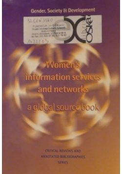 Women's Information Services and Networks: A Global Source Book (Gender, Society and Development Series)