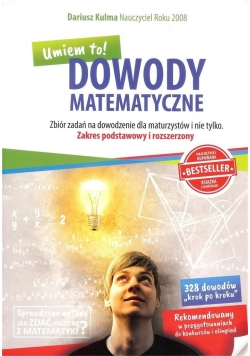 Dowody Matematyczne -Umiem to! ZPiR zbiór zad. w.2