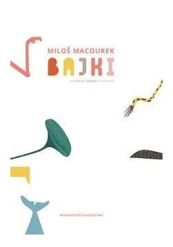 Bajki - Milos Macourek