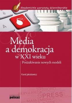 Media a demokracja w XXI wieku