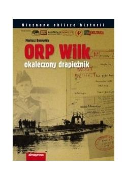 ORP Wilk: Okaleczony drapieżnik
