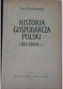 Historia gospodarza Polski  ( do 1864 r. )