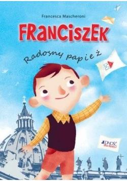 Franciszek. Radosny papież