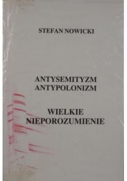 Antysemityzm, antypolonizm. Wielkie nieporozumienie