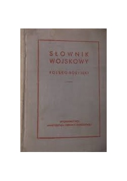Słownik wojskowy polsko-rosyjski
