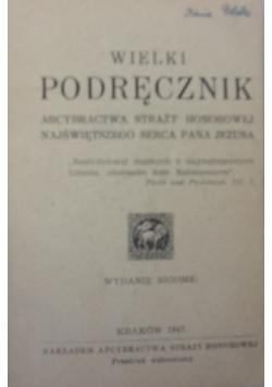 Wielki podręcznik Arcybractwa Straży Honorowej Najświętszego Serca Pana Jezusa, 1947 r.