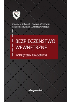 Bezpieczeństwo wewnętrzne Podręcznik akademicki